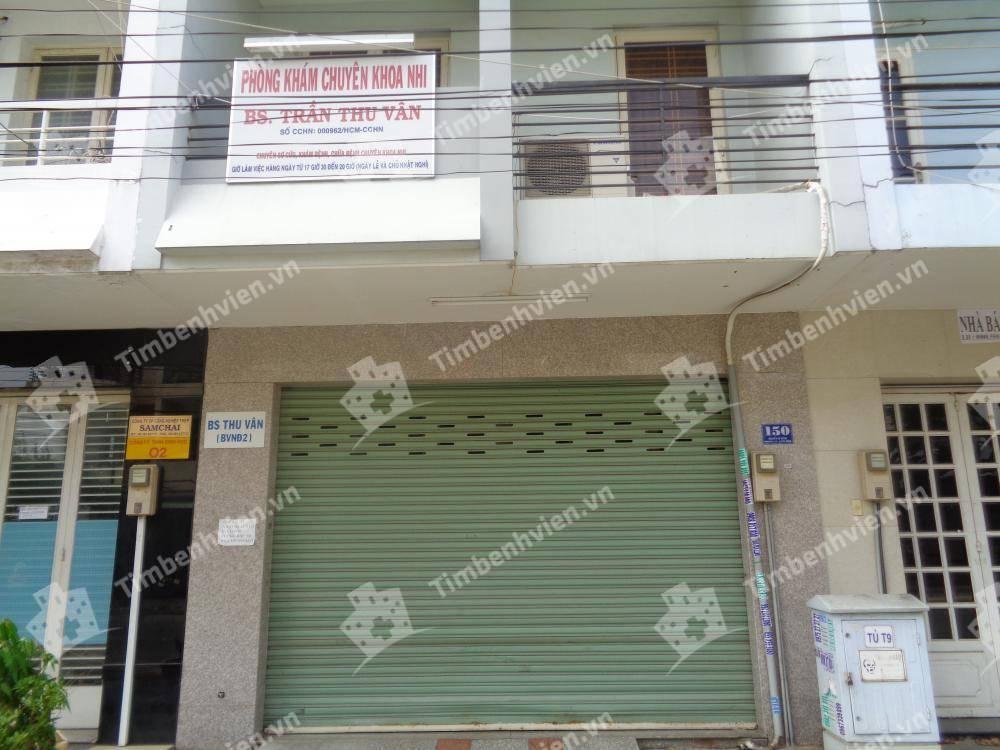 Phòng khám chuyên khoa Nhi - BS Trần Thu Vân