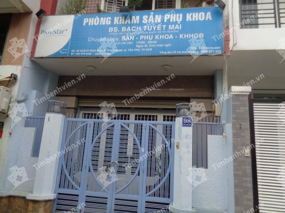 Phòng khám chuyên khoa Sản phụ khoa - BS. Bạch Tuyết Mai