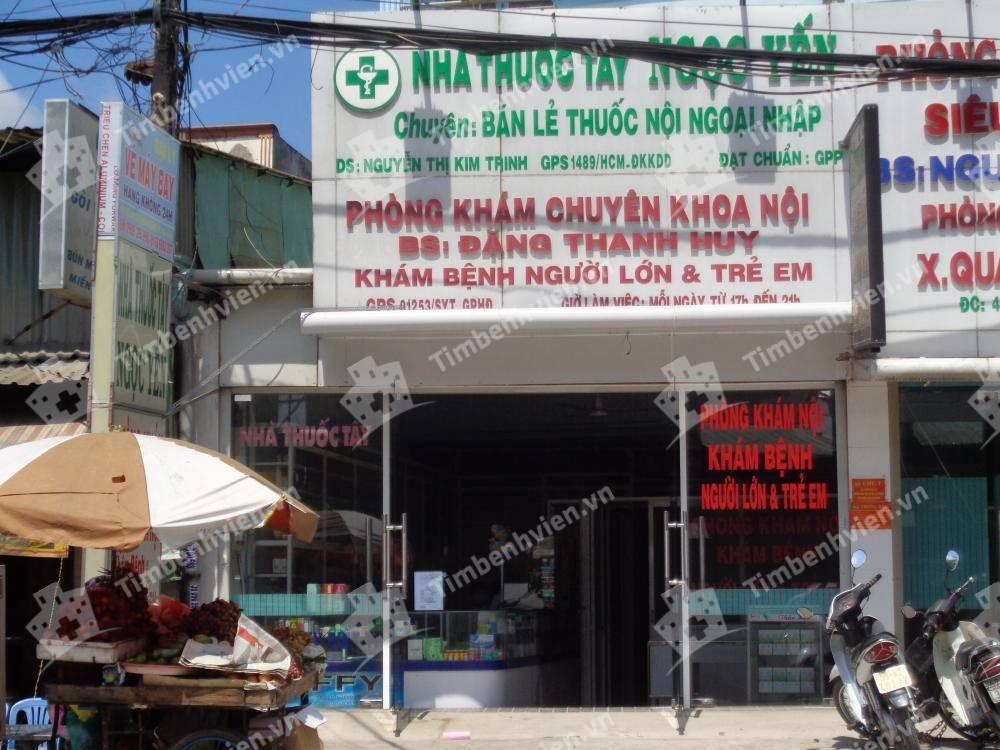 Phòng Khám Chuyên Khoa Nội Tổng Hợp - BS. Đặng Thanh Huy