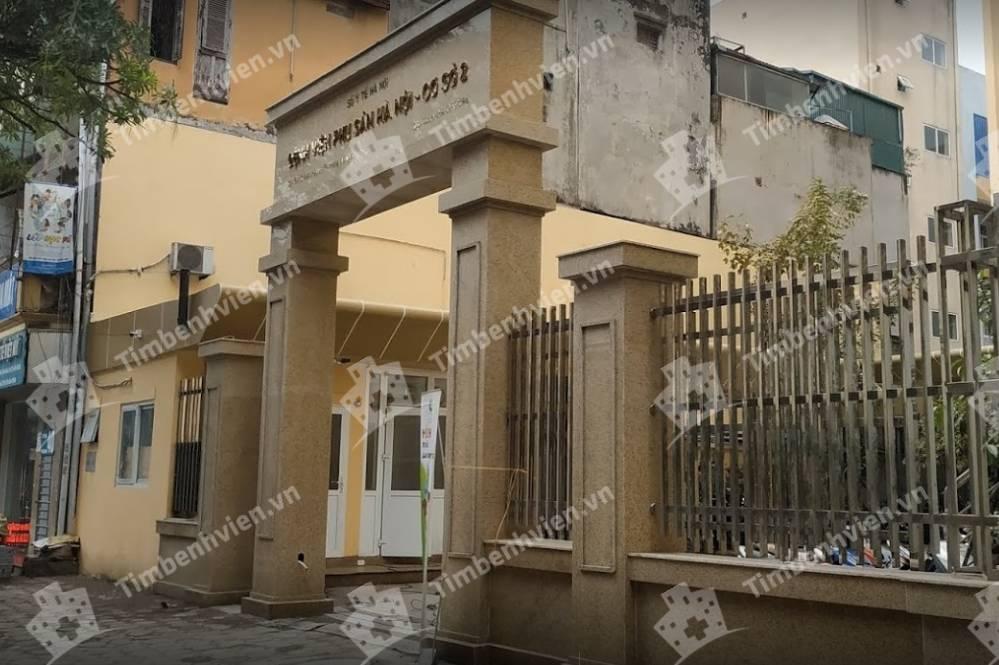 Bệnh Viện Phụ Sản Hà Nội - CS2